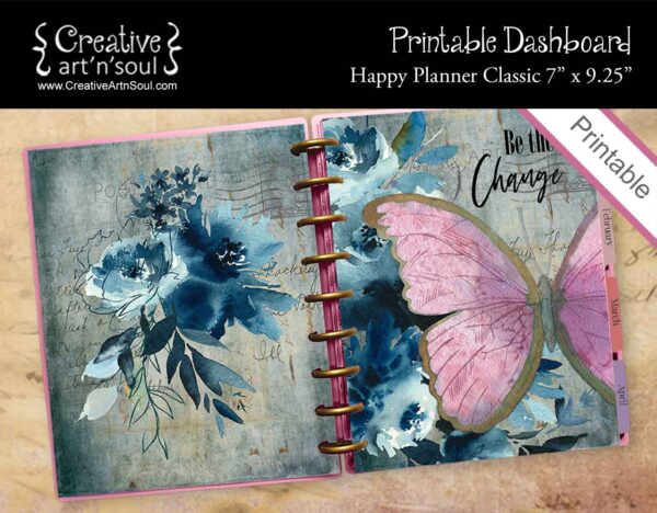 Printable Dashboard, Happy Planner Classic, Be The Change