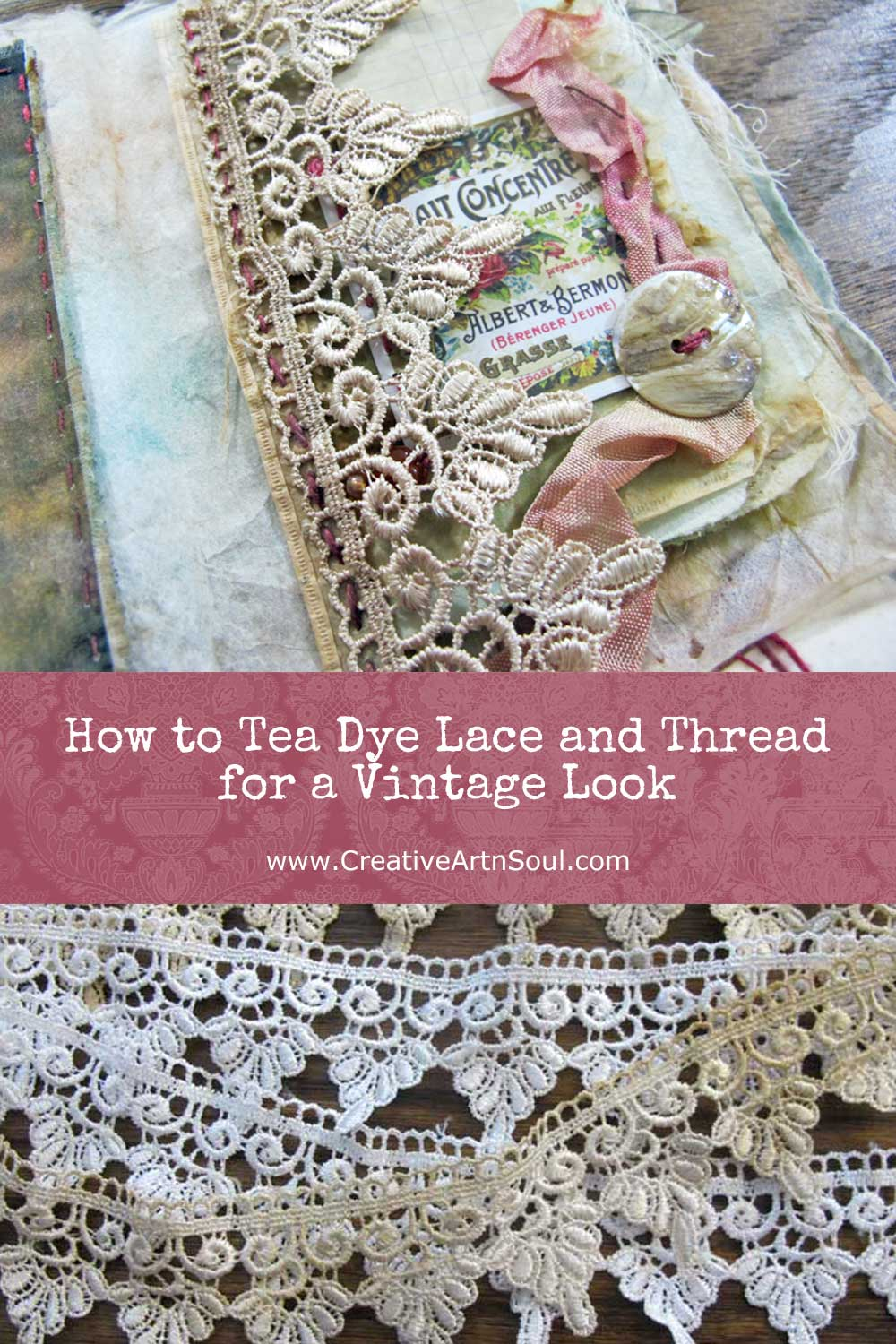 How to Tea Dye Lace and Thread for a Vintage Look