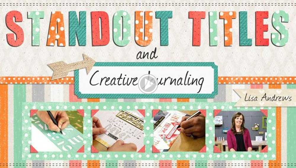 Standout Titles and Creative Journaling
