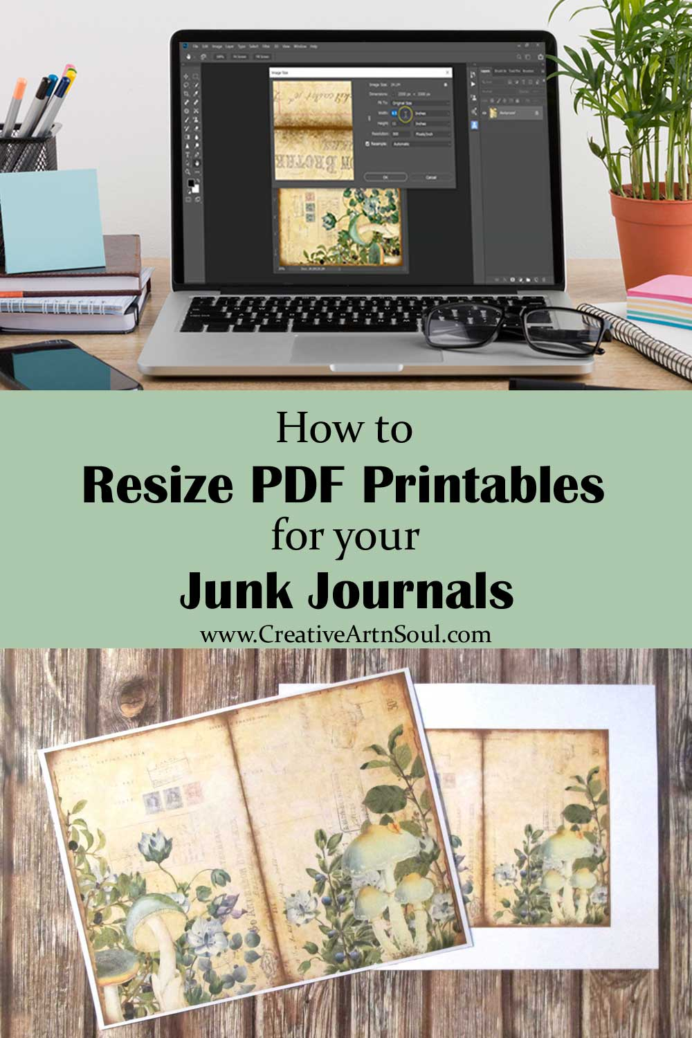 How to Resize PDF Printables for your Junk Journals