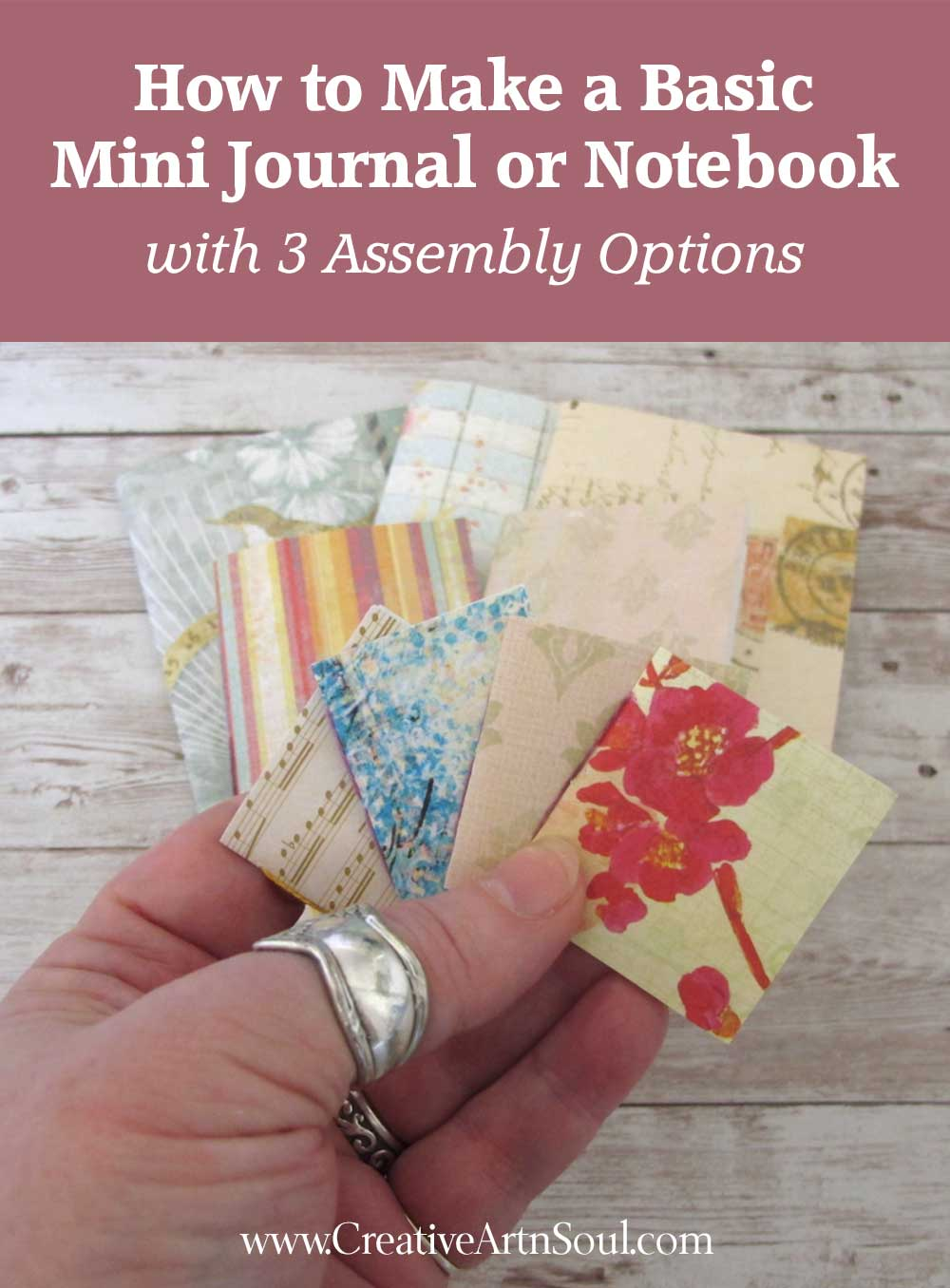 How to Make a Basic Mini Journal with 3 Assembly Options