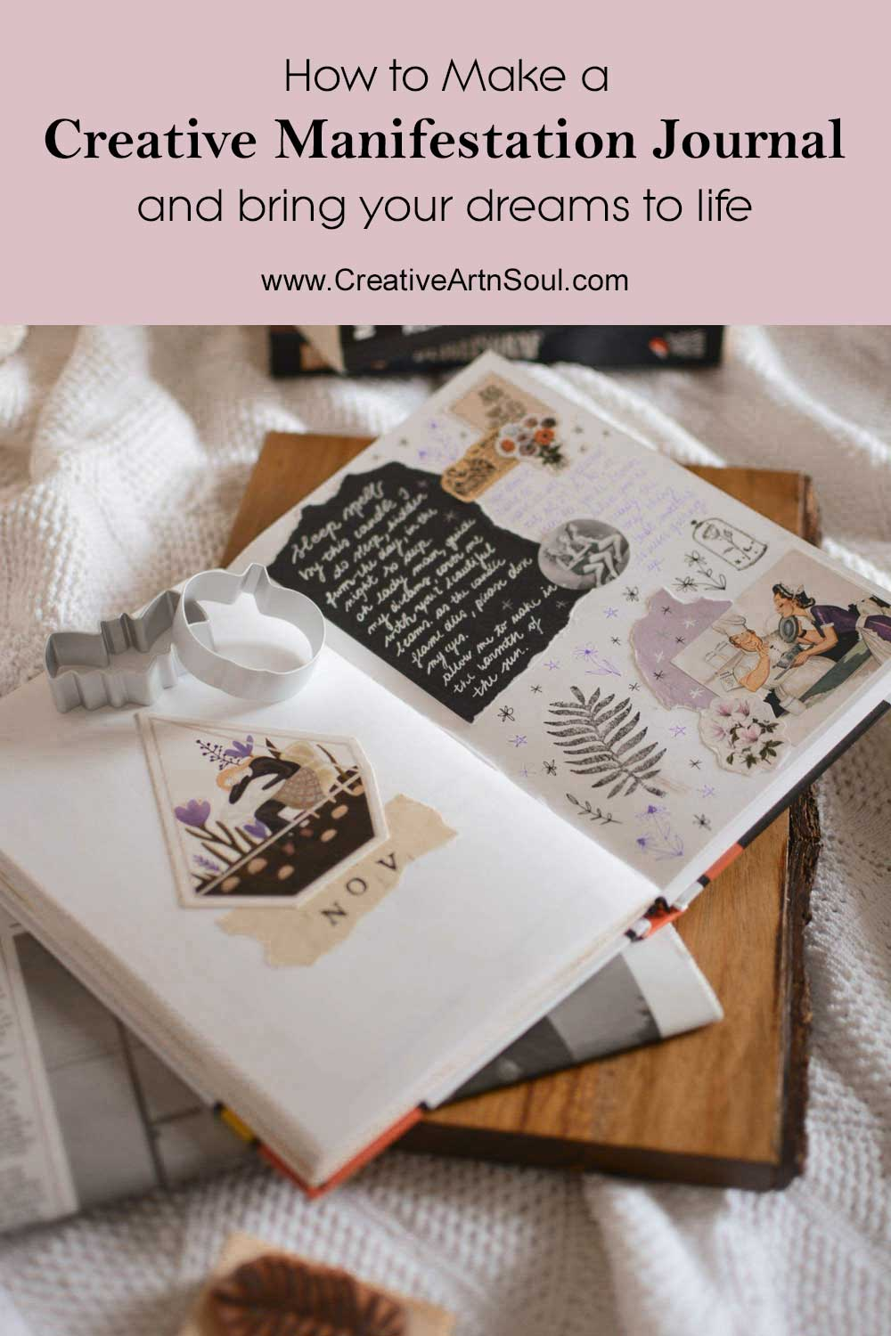 How to Make a Creative Manifestation Journal and Bring Your Dreams to Life