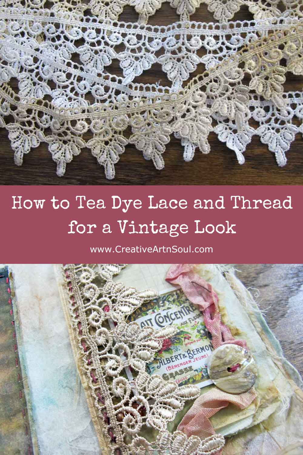 How to Tea Dye Fabric, Lace and Thread for a Vintage Look
