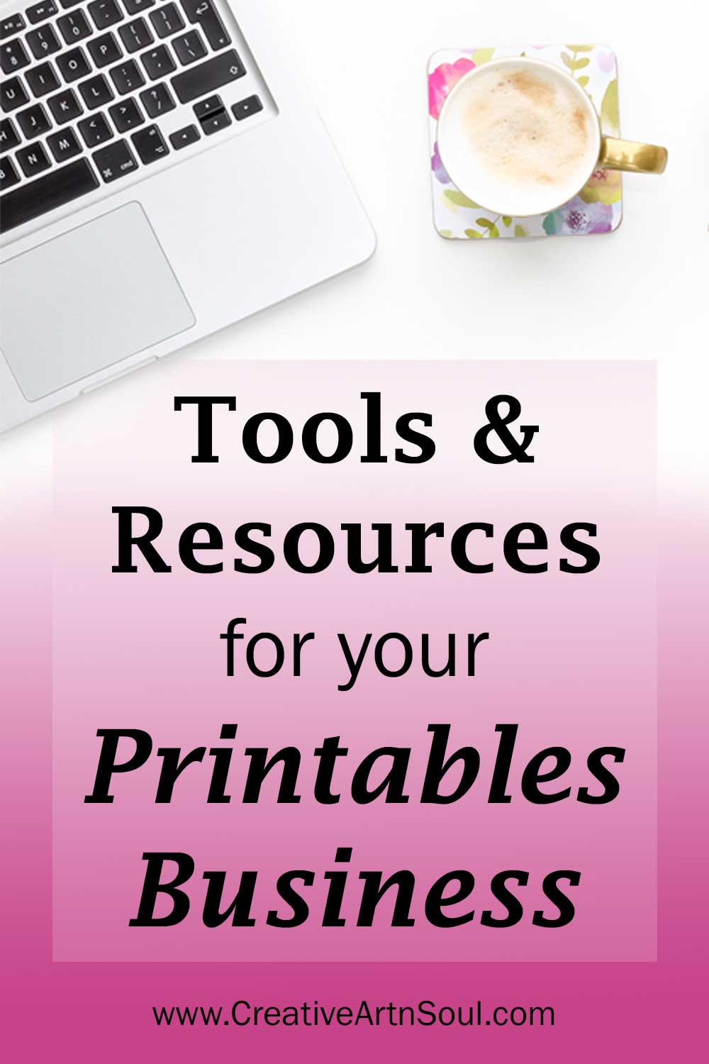 Tools & Resources for your Printables Business